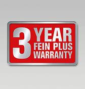 3-year FEIN PLUS warranty