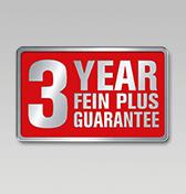3 year FEIN PLUS guarantee